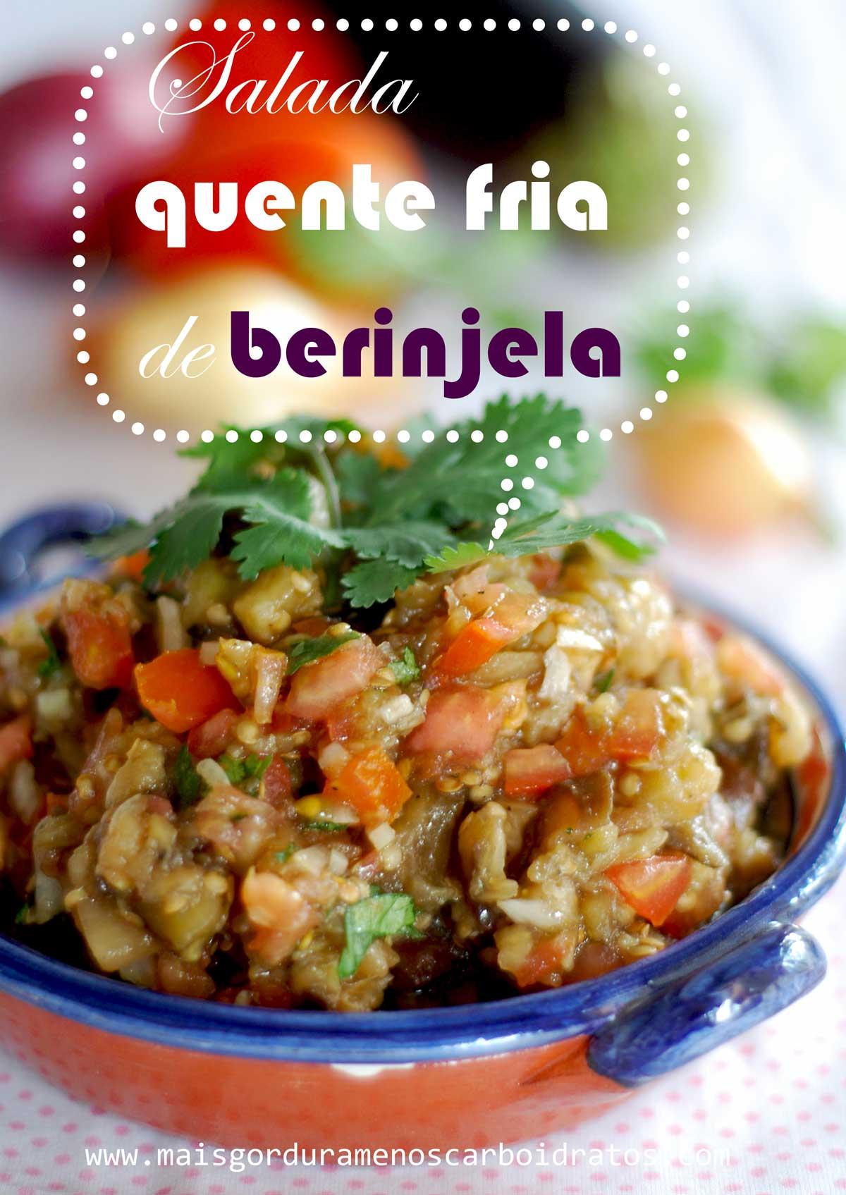 Salada quente fria de berinjela – Com tomate e cebola fresco e um  #BB3010 1200 1695